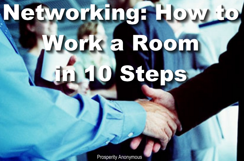 Networking How to Work a Room in 10 Steps
